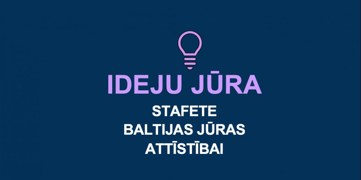 "Stafete ""Ideju jūra"" – Events – Sarunu festivāls LAMPA 2021"