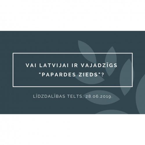 """Saruna """"Vai Latvijai ir vajadzīgs """"Papardes zieds""""?"""""""