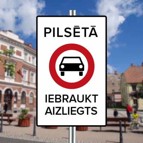 """""""Pilsētas centrā  iebraukšana aizliegta!"""" - samazināsim  auto daudzumu pilsētās!"""